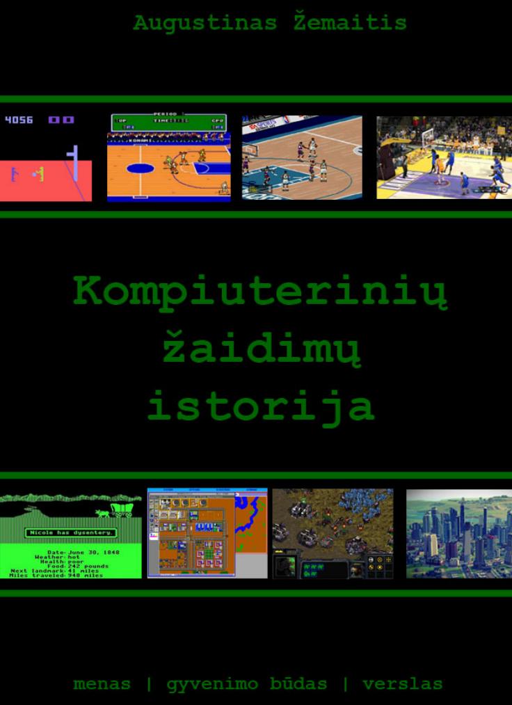 Nemokama e-knyga Kompiuterinių žaidimų istorija