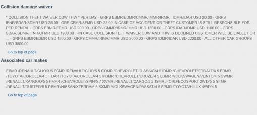 Ištrauka iš autonuomos taisyklių. Sukta kalba čia parašyta, kad, tarkime, Renault Clio draudimas autonuomą pabrangins 20 USD per dieną. Tačiau net ir apsidraudęs padaręs avariją mokėsi iki 900 USD išskaitą. O jei neapsidrausi, maksimali suma bus 1800 USD išskaitą. Reiškia, net ir nusipirkęs draudimą daugelį įprastų avarijų (apibraižymų, aplankstymų) pilnai dengsi iš savo kišenės, o draudimas padėtų nebent labai rimtos avarijos atveju - bet tada tiesiog vietoje 1800 USD vis tiek sumokėtum 900 USD. Ar dėl tokios mažos tikimybės apsimoka mokėti 140 USD už savaitę autonuomos?