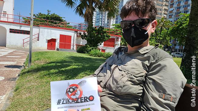 Santoso paplūdimyje merginos įgrūdo tokią skrajutę 'Saugokitės zika viruso'. Nustebau, kad kam dar aktualūs kiti virusai... Bet tai, kad Brazilijoje korona ne pirmas 'naujas virusas' gal lėmė kiek mažesnį jo šoką